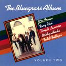 The Bluegrass Album, Vol. 2/The Bluegrass Album Band