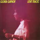Love Tracks (Deluxe Edition)/Gloria Gaynor