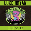 Live From Capitol Street Party/Luke Bryan
