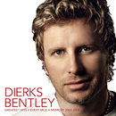 Greatest Hits / Every Mile A Memory 2003 - 2008/Dierks Bentley