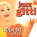 Appetit auf Di/Jazz Gitti