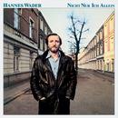 Nicht nur ich allein/Hannes Wader
