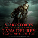 """Season Of The Witch (From The Motion Picture """"Scary Stories To Tell In The Dark"""")/Lana Del Rey"""