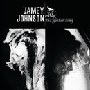 The Guitar Song/Jamey Johnson