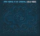 Cold Roses/Ryan Adams & The Cardinals