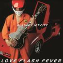 LOVE FLASH FEVER/BLANKEY JET CITY