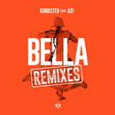 Bella (Remixes) (feat. AXI)/Kongsted