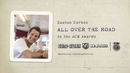 All Over The Road By Ram: Episode 1/Easton Corbin