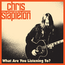 What Are You Listening To?/Chris Stapleton