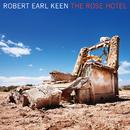 The Rose Hotel (iTunes Exclusive)/Robert Earl Keen