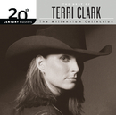 The Best Of Terri Clark 20th Century Masters The Millennium Collection/Terri Clark