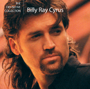 The Definitive Collection/Billy Ray Cyrus