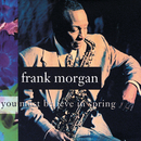 You Must Believe In Spring/Frank Morgan