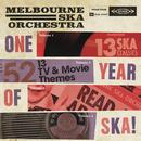 One Year Of Ska/Melbourne Ska Orchestra