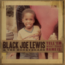 Tell 'Em What Your Name Is (iTunes Edited Version)/Black Joe Lewis & The Honeybears