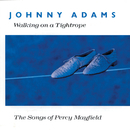 Walking On A Tightrope - The Songs Of Percy Mayfield/Johnny Adams