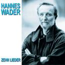 Zehn Lieder/Hannes Wader