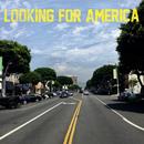 Looking For America/Lana Del Rey