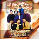 La Verdadera Historia (Exitos Originales)/Los Yonic's
