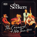 Carnival Of Hits Tour 2000/The Seekers