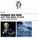 Vol. 6: Auf dem Weg zu dir / Zwei Reisende/Herman van Veen