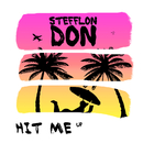 HIT ME up/Stefflon Don