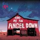 Send Me An Angel Down/Kill It Kid