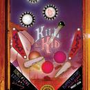 Kill It Kid/Kill It Kid
