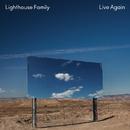 Live Again (Radio Edit)/Lighthouse Family