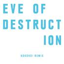Eve Of Destruction (KOKOKO! Remix)/ケミカル・ブラザーズ