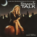Straight Talk (Music from the Original Motion Picture Soundtrack)/Dolly Parton