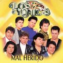 Mal Herido/Los Yonic's