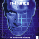 The Mind Of The Machine (Kenny Hayes Remix)/N-Trance