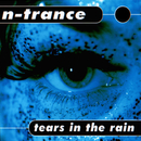 Tears In The Rain/N-Trance