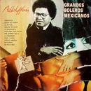 Grandes Boleros Mexicanos/Pablo Milanés