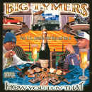 How You Luv That?/Big Tymers
