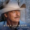 Let It Be Christmas/Alan Jackson