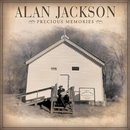 Precious Memories/Alan Jackson
