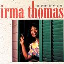 The Story Of My Life/Irma Thomas