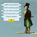 Beethoven: Late Quartets/LaSalle Quartet
