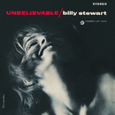 Unbelievable/Billy Stewart