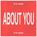 About You/Otto Knows