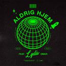 Aldrig Hjem (feat. Omar)/Lydia