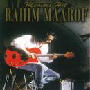 Memori Hit/Rahim Maarof