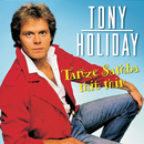 Tanze Samba mit mir/Tony Holiday