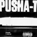Sociopath (feat. Kash Doll)/Pusha T
