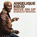 Move On Up (Radioclit Remixes) (feat. John Legend)/Angelique Kidjo