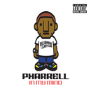 In My Mind/Pharrell