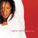Believe In Me/Regina Belle