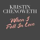 When I Fall In Love/Kristin Chenoweth